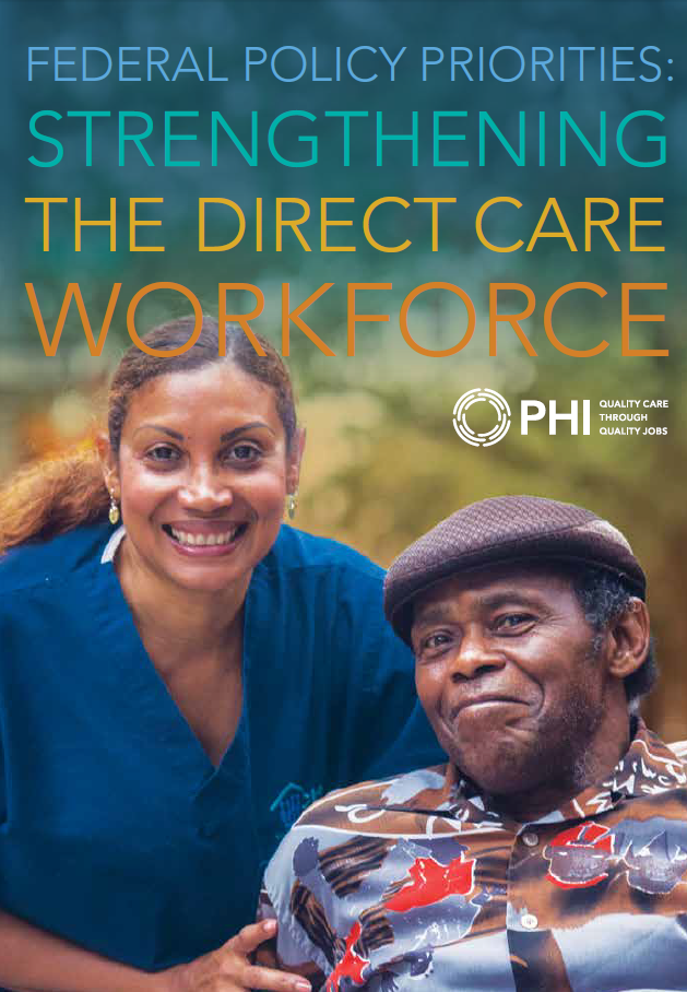 Federal Policy Priorities: Strengthening the Direct Care Workforce