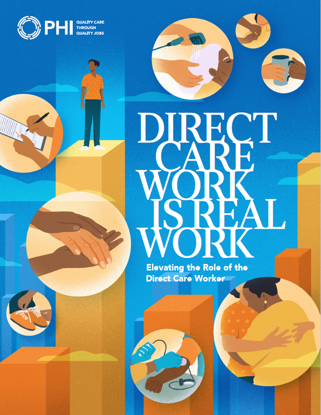 Direct Care Work is Real Work: Elevating the Role of the Direct Care Worker