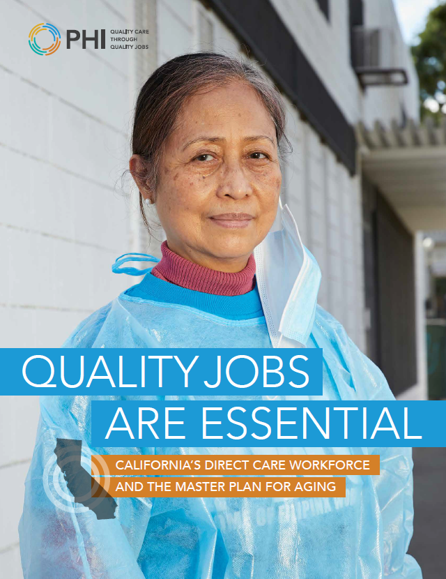 Quality Jobs Are Essential: California's Direct Care Workforce and the Master Plan for Aging