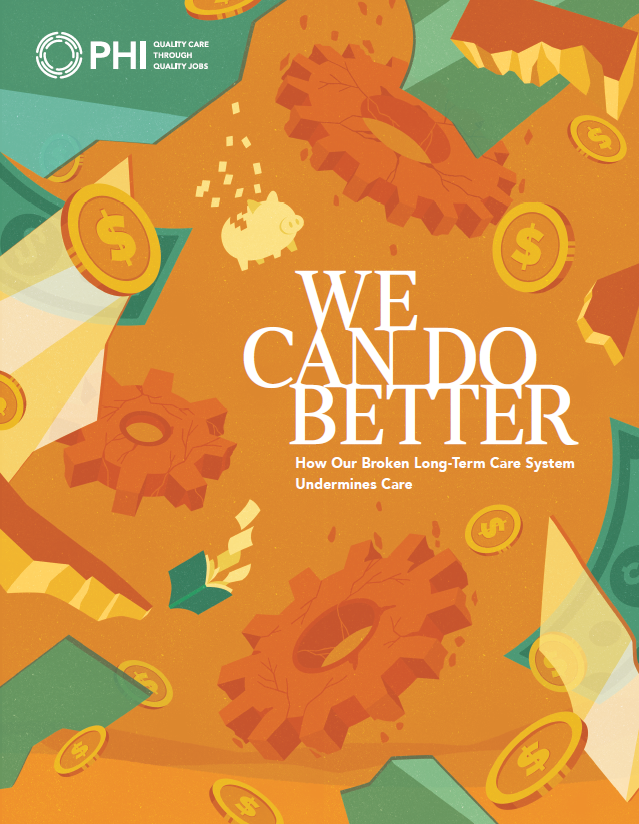 We Can Do Better: How Our Broken Long-Term Care System Undermines Care