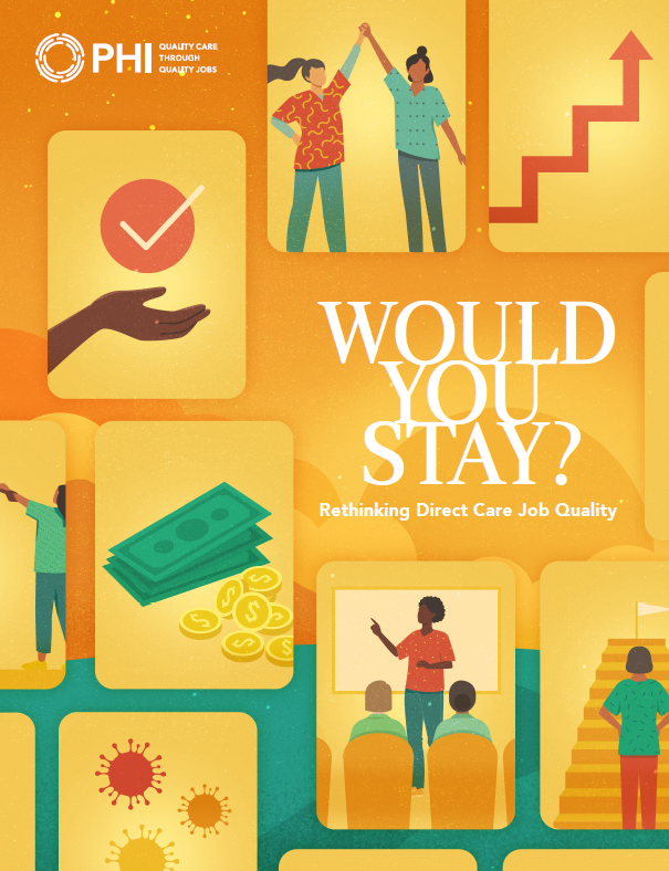 Would You Stay? Rethinking Direct Care Job Quality